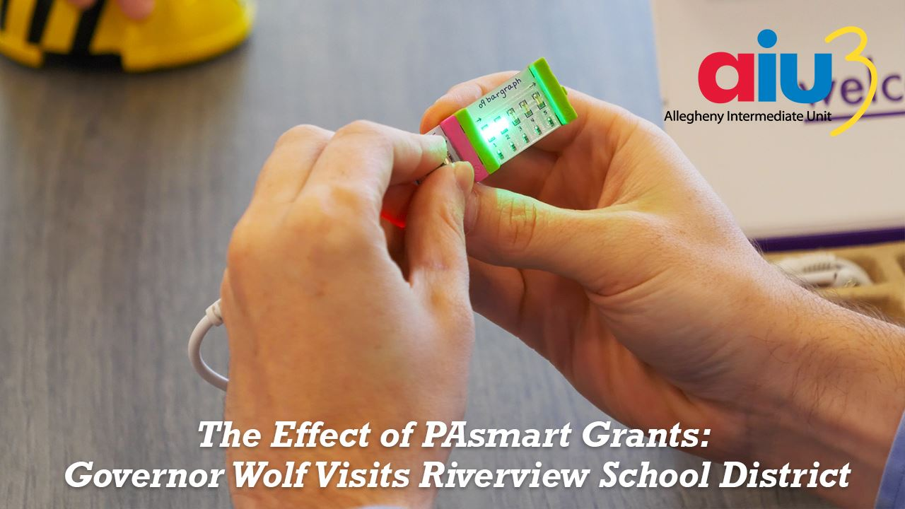 The Effect of PASmart Grants: Governor Wolf Visit